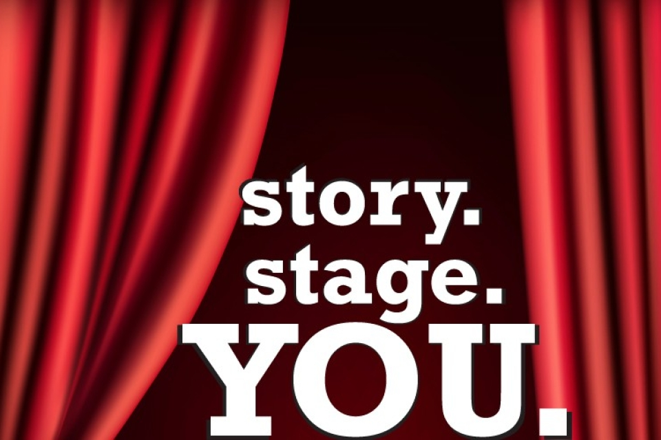 Story. Stage. You.