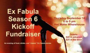 Ex Fabula Season 6 Kickoff Fundraiser poster