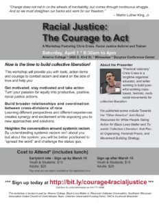 Flyer, see https://www.eventbrite.com/e/racial-justice-the-courage-to-act-tickets-32103322903 for text