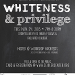 Whiteness and Privilege -- Zeidler Community Conversation