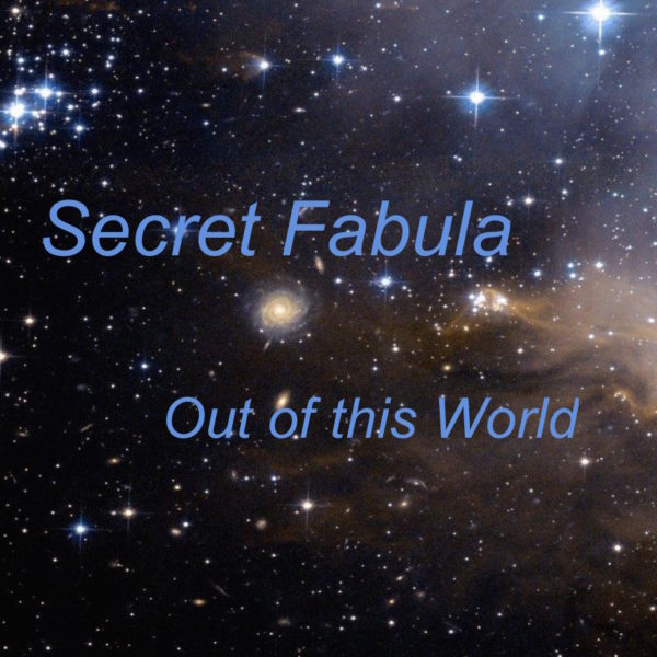 Secret Fabula Out of this World with stars in background