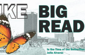 MKE BIG READ's book is In the Time of the Butterflies by Julia Alvarez