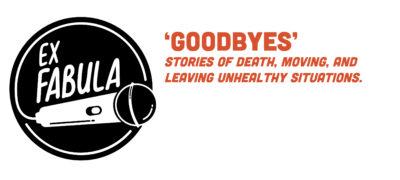 StorySlam Goodbyes